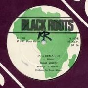 IN A RUB A DUB / RUB A DUB. Artist: Sugar Minott. Label: Black Roots